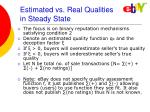 estimated vs real qualities in steady state