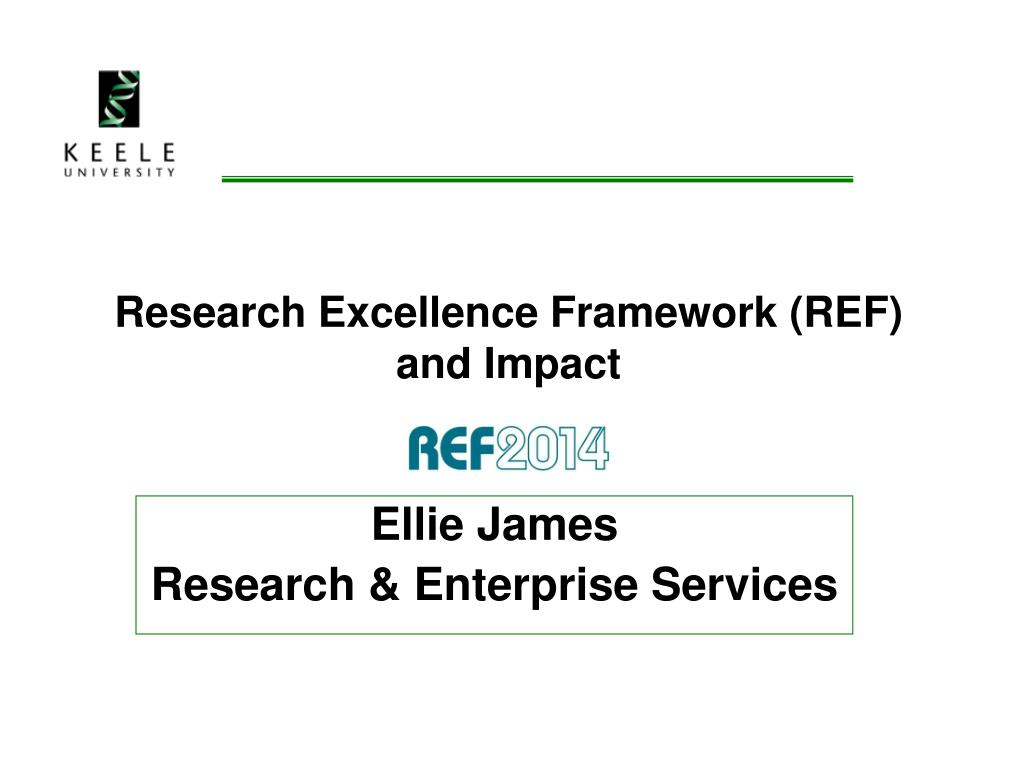 research excellence framework ref and impact l.