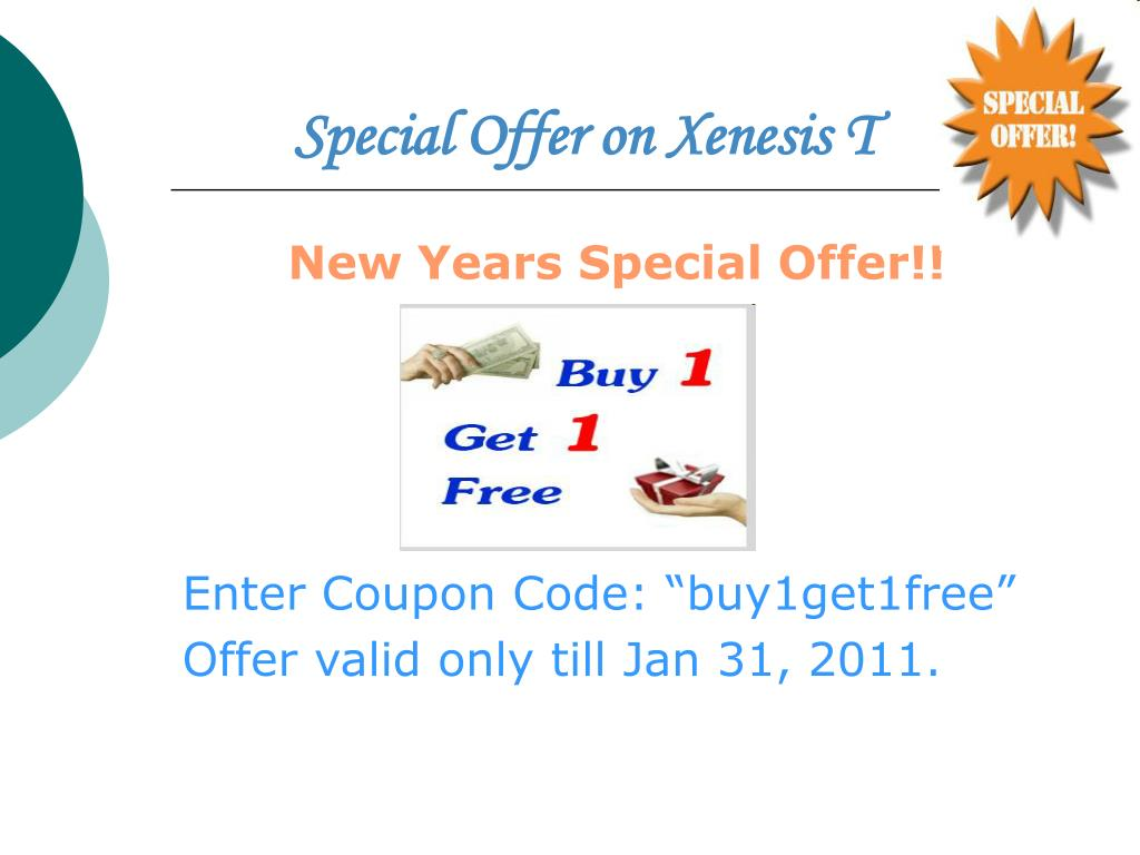 Special Offer on Xenesis T