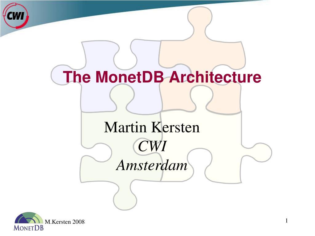 the monetdb architecture l.