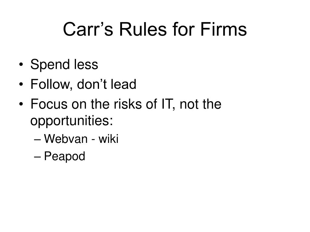 Carr's Rules for Firms