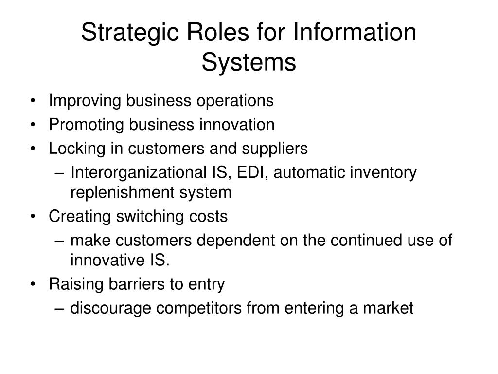 Strategic Roles for Information Systems