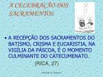 a celebra o dos sacramentos