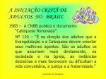 a inicia o crist de adultos no brasil