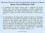 diretrizes gerais da a o evangelizadora da igreja no brasil igreja casa da inicia o crist