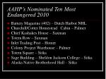 aahp s nominated ten most endangered 2010