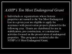 aahp s ten most endangered grant