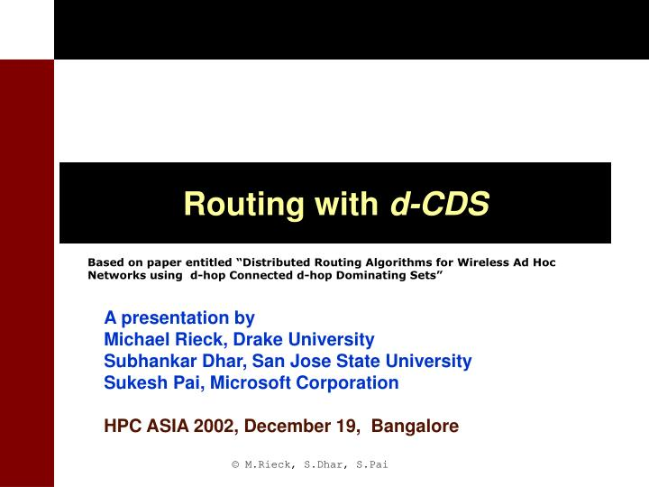 Routing with d cds