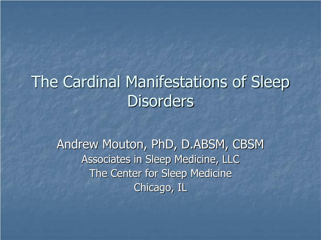 the cardinal manifestations of sleep disorders l.