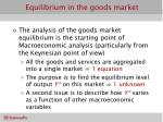 equilibrium in the goods market