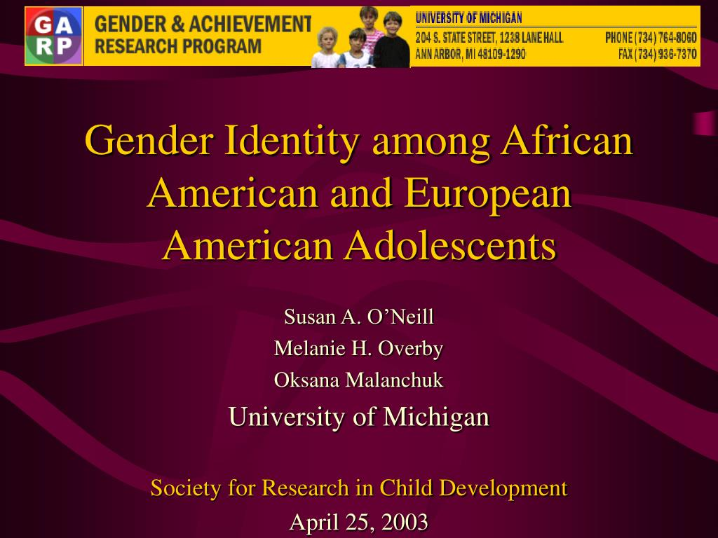 gender identity among african american and european american adolescents l.