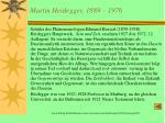martin heidegger 1889 1976