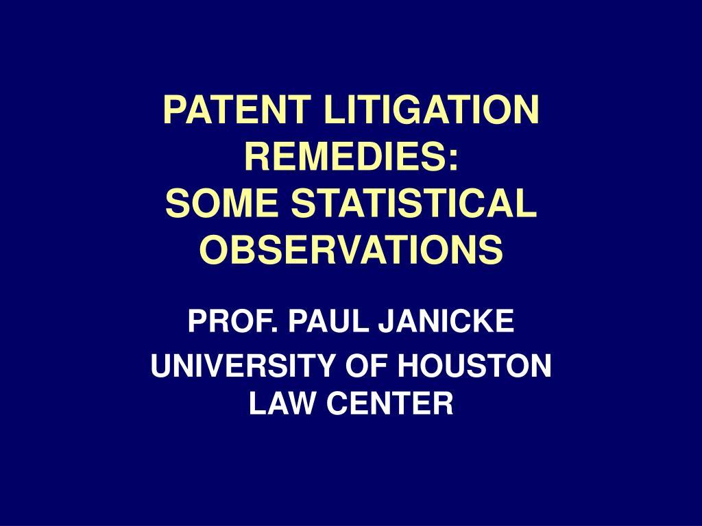 patent litigation remedies some statistical observations l.