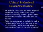 a virtual professional development school