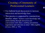 creating a community of professional learners7