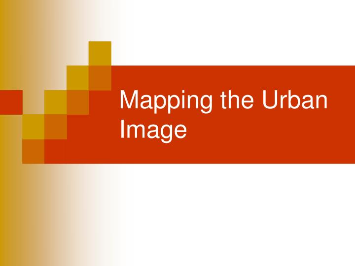 mapping the urban image n.