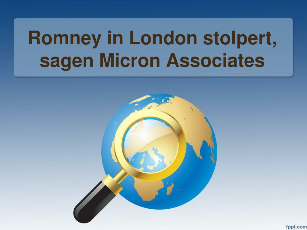 romney in london stolpert sagen micron associates l.