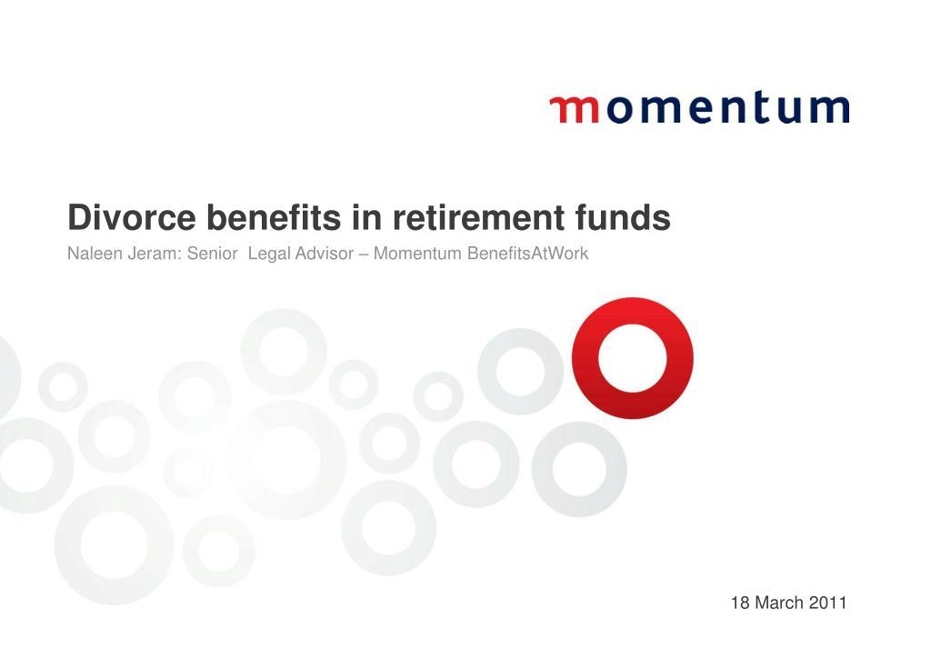 divorce benefits in retirement funds l.