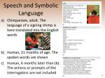 speech and symbolic language