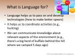 what is language for