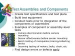 test assemblies and components
