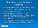 education in the southern colonies