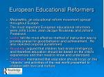 european educational reformers