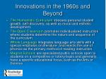 innovations in the 1960s and beyond