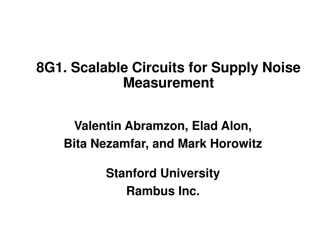 8g1 scalable circuits for supply noise measurement l.