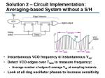 solution 2 circuit implementation averaging based system without a s h