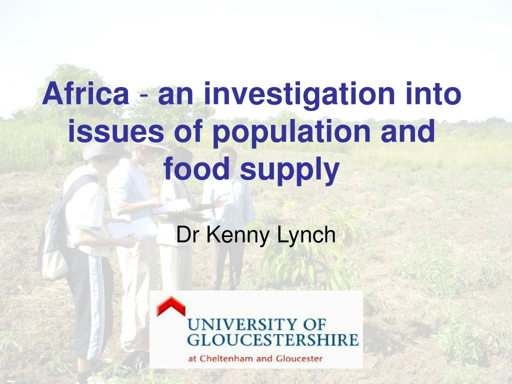 africa an investigation into issues of population and food supply l.