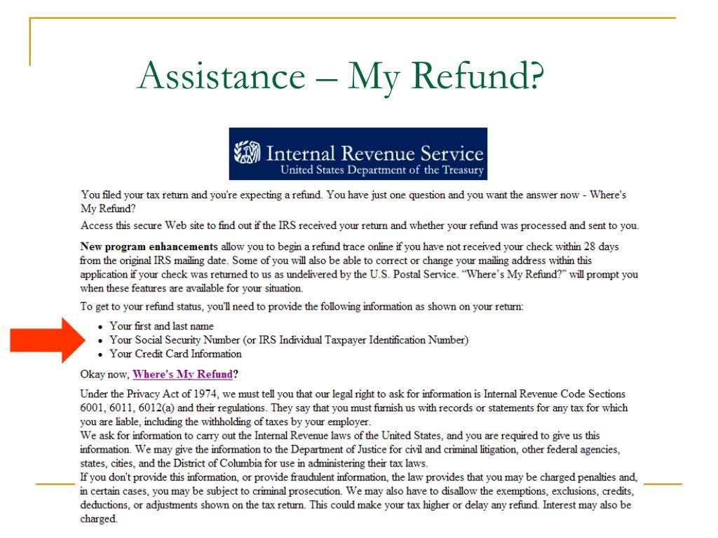 Assistance – My Refund?