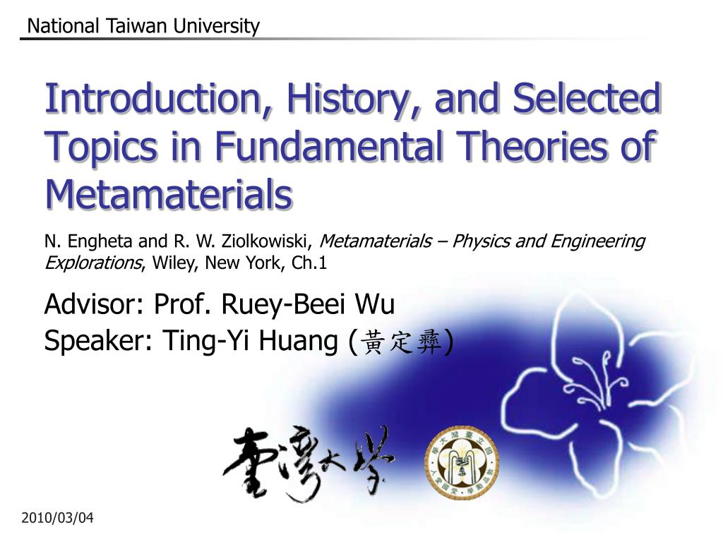 introduction history and selected topics in fundamental theories of metamaterials l.