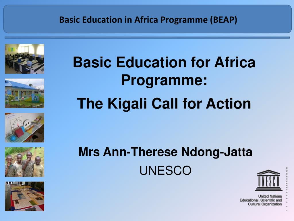 basic education for africa programme the kigali call for action l.