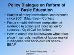 policy dialogue on reform of basic education
