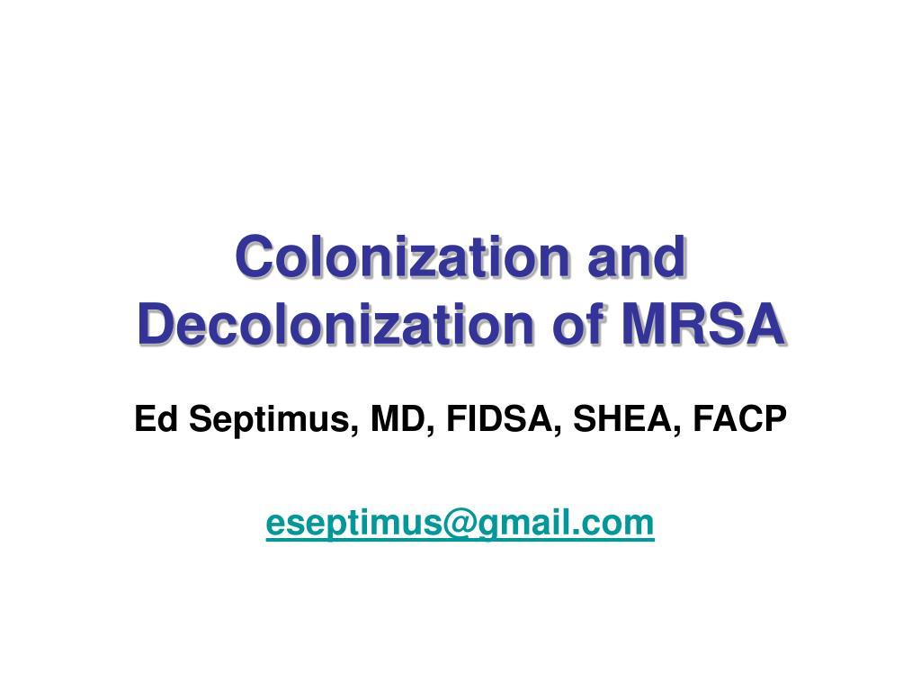 colonization and decolonization of mrsa l.