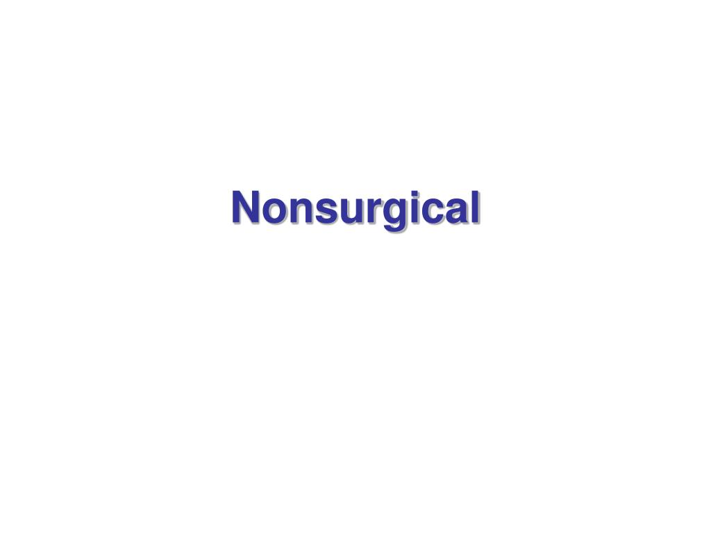 Nonsurgical
