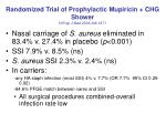 randomized trial of prophylactic mupiricin chg shower n engl j med 2002 346 1871