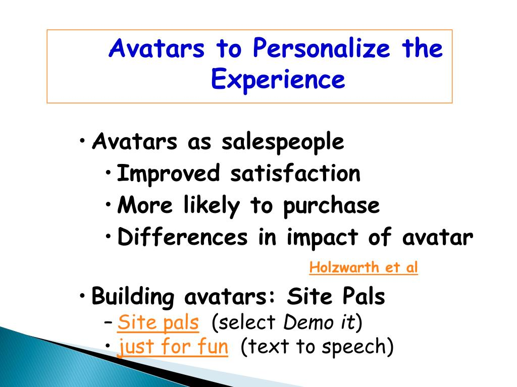 Avatars to Personalize the Experience