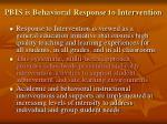 pbis is behavioral response to intervention