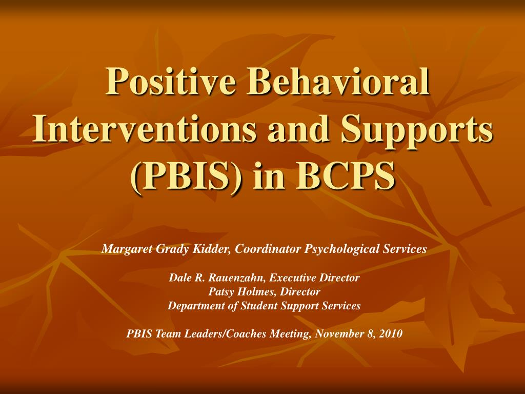 positive behavioral interventions and supports pbis in bcps l.