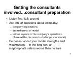 getting the consultants involved consultant preparation