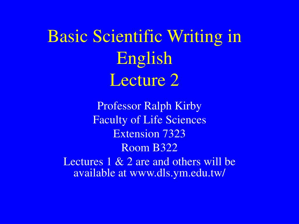 basic scientific writing in english lecture 2 l.