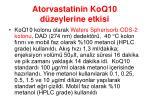 atorvastatinin koq10 d zeylerine etkisi
