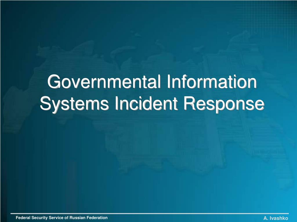 governmental information systems incident response l.