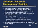 a broader context for examination of auditing