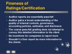 fineness of ratings certification
