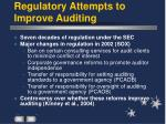 regulatory attempts to improve auditing