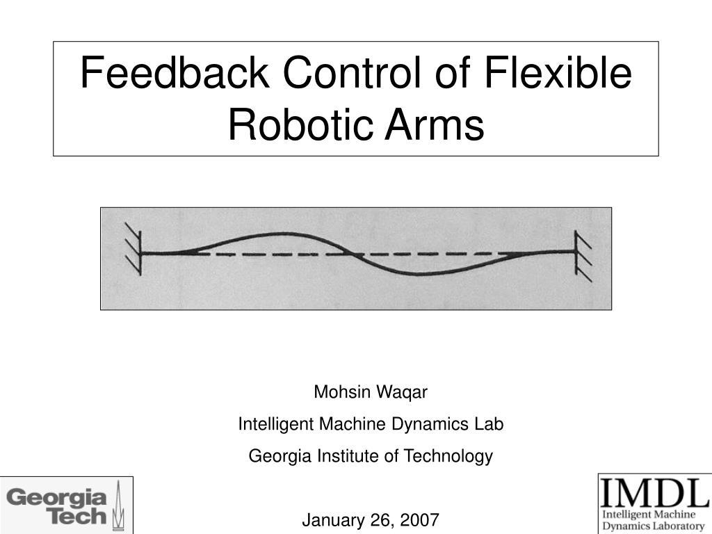 feedback control of flexible robotic arms l.