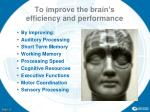 to improve the brain s efficiency and performance